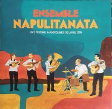 ENSEMBLE NAPULITANATA –LIVE FESTIVAL MANDOLINES DE LUNEL 2014