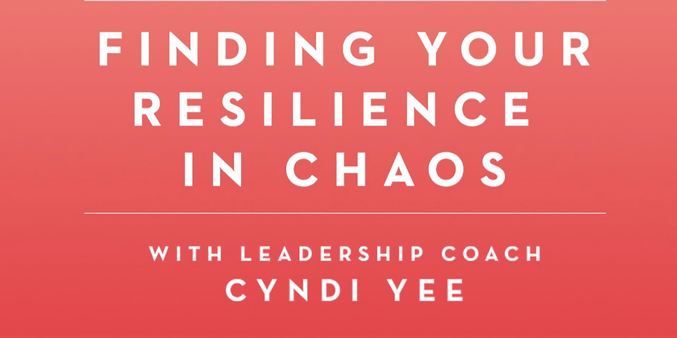Finding Your Resilience In Chaos