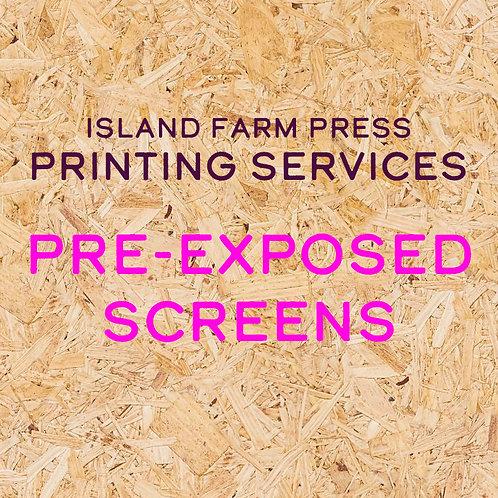 Pre-Exposed Screens