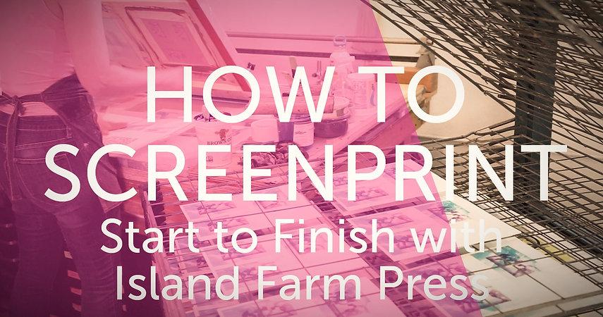 Screenprinting_DIY_Island_Farm_Press_edited.jpg