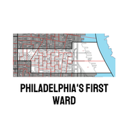 Philadelphia First Ward