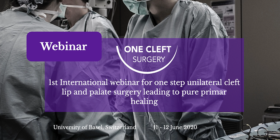 1st International webinar for one step unilateral cleft lip and palate surgery leading to pure primary healing