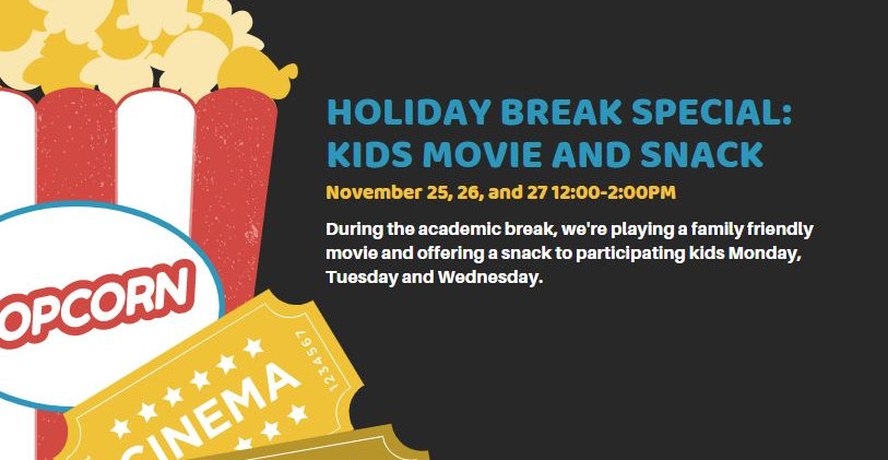Holiday Break Special Kids Movie and Sna