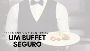 Casamento na pandemia: como fazer um buffet seguro?
