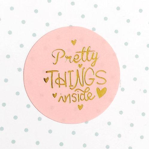 """Sticker """" PRETTY THINGS...."""""""