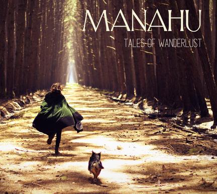 CAPA EP TALES OF WANDERLUST - MANAHU