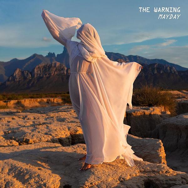 The Warning MAYDAY EP