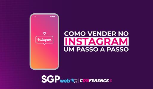 Como vender no Instagram: um passo a passo