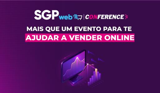 SGPweb Conference: mais que um evento para te ajudar a vender online