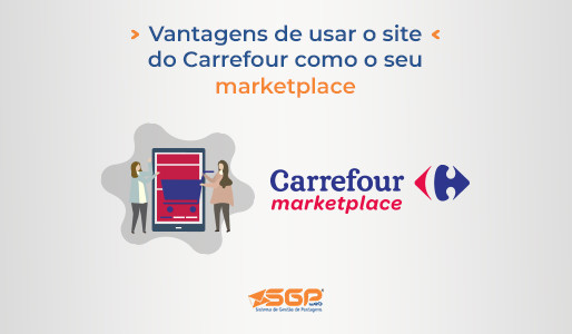 Vantagens de usar o site do Carrefour como o seu marketplace