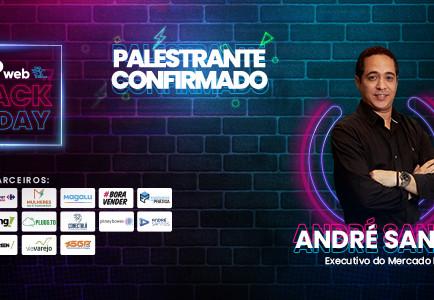 Bate papo com André Santos, palestrante na SGPweb Black Friday