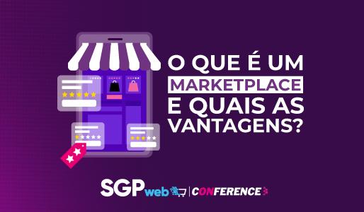 O que é um marketplace e quais as vantagens?