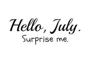 Holy Crap! It's July already!
