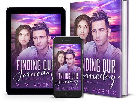 Finding Our Someday Releases May 6th!