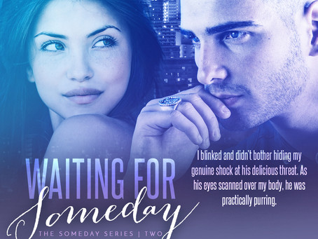 Waiting for Someday is LIVE!