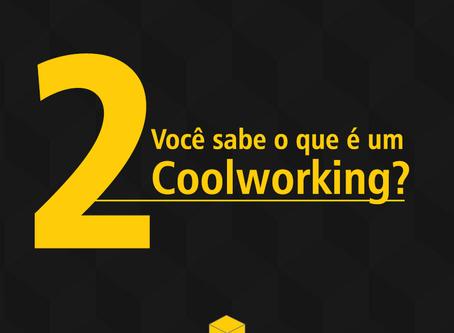 Você sabe o que é um COOLWORKING?