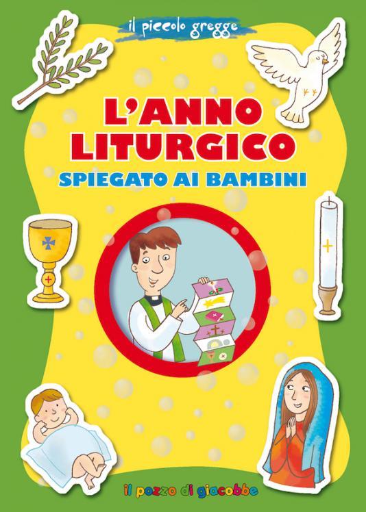 L'anno liturgico spiegato ai bambini
