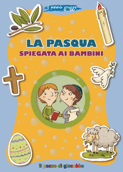 La Pasqua spiegata ai bambini