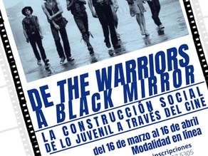De The Warriors a Black Mirror. La construcción social de lo juvenil a través del cine.