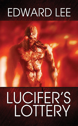 Lucifer's Lottery Trade Paperback