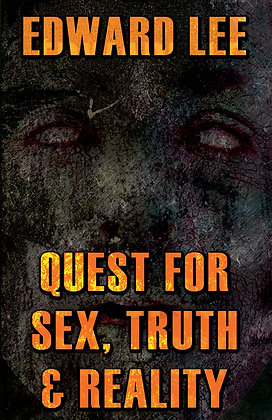 Quest for Sex, Truth & Reality Trade Paperback