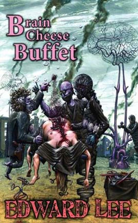 Cover for Brain Cheese Buffet by Edward Lee