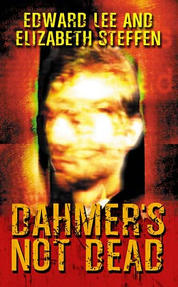 Dahmer's Not Dead Trade Paperback