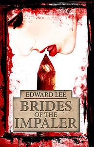 Cover for the trade paperback and eBook of Brides of the Impaler by Edward Lee