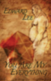 Cover for You Are My Everything by Edward Lee