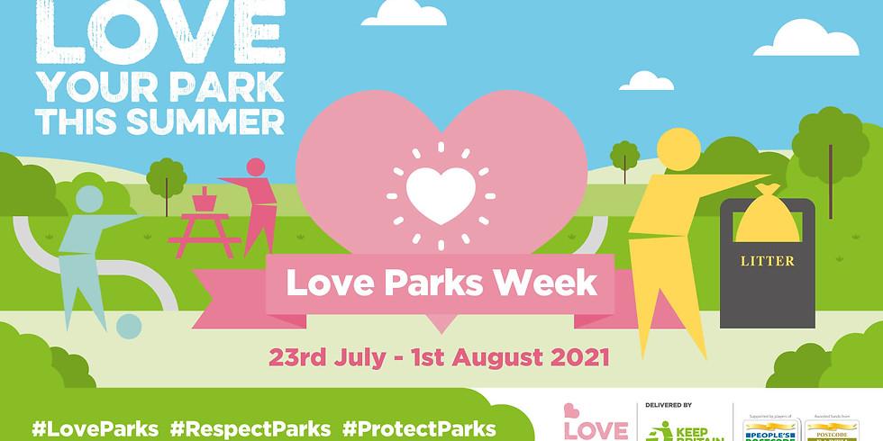 July #WasteWarriors Weekend -  Love Parks Week Special!