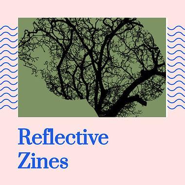 Reflective Zines.jpg