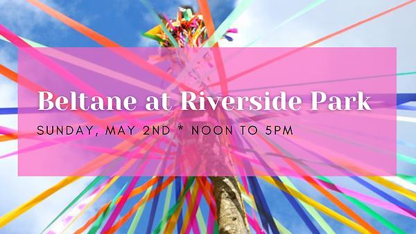 Beltane at Riverside Park FB Banner (1).