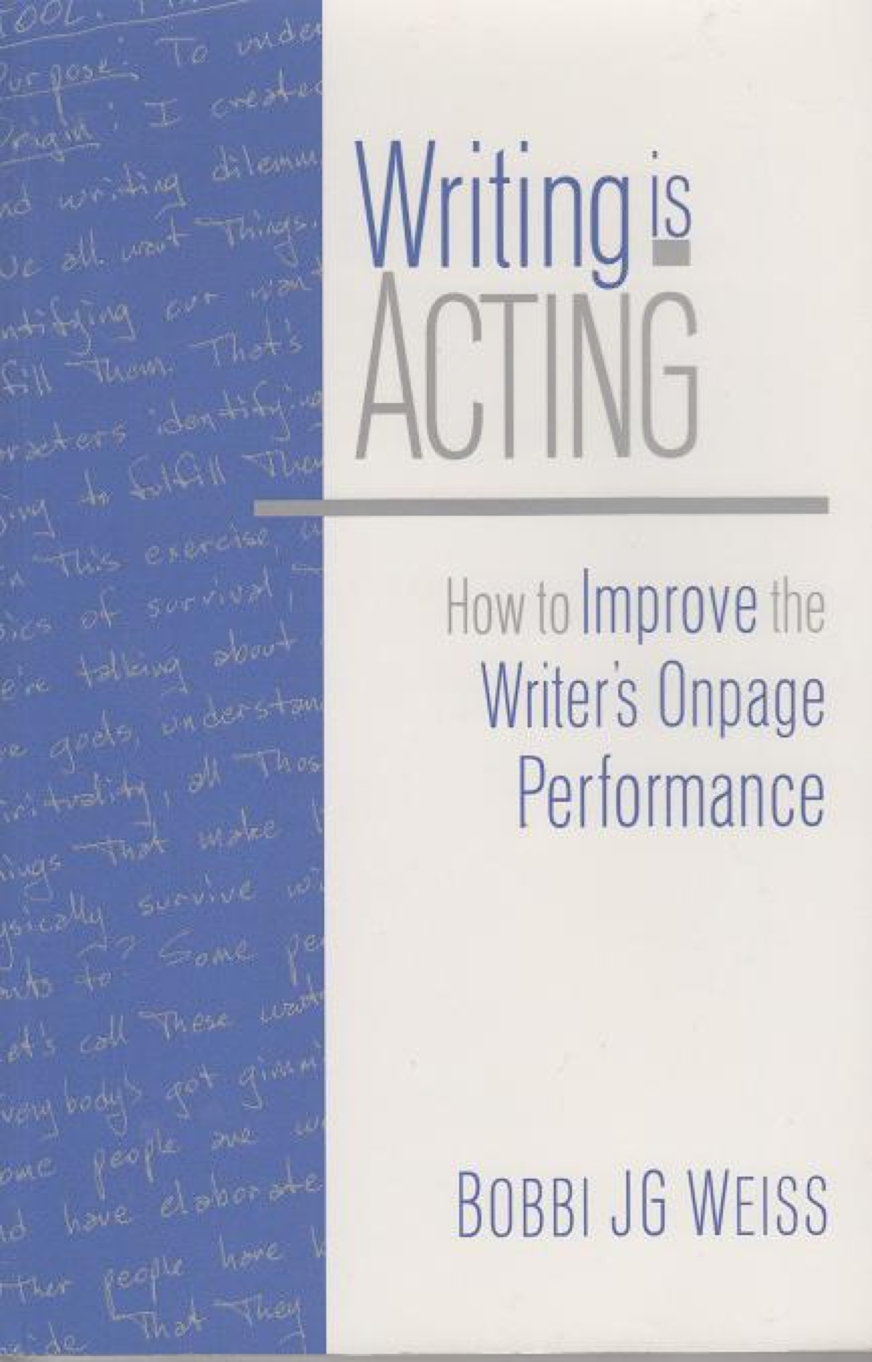WRITING IS ACTING book cover
