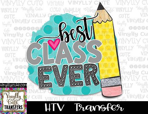 Best Class Ever ~ HTV Transfer