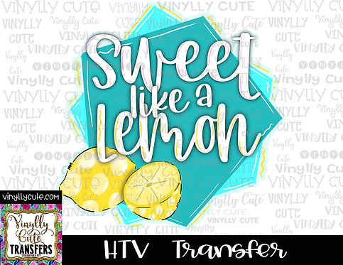 Sweet Like A Lemon ~ HTV Transfer ~ Easter