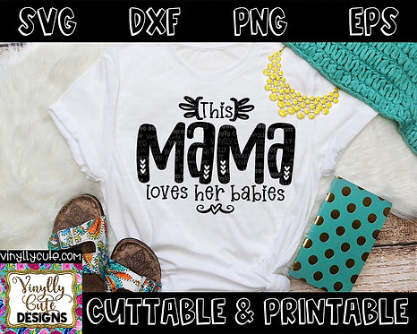 DIGITAL - This Mama Loves Her Babies