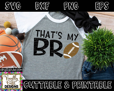 DIGITAL - That's My Bro ~ Football