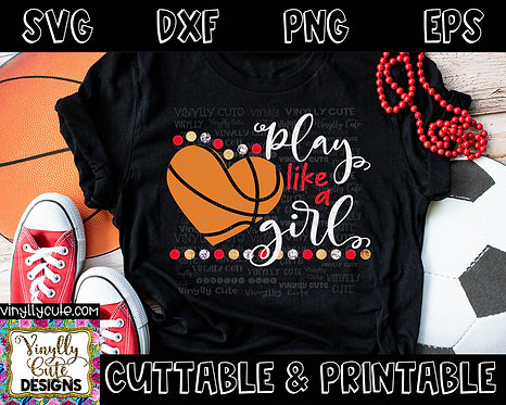 DIGITAL - Play Like A Girl ~ Basketball