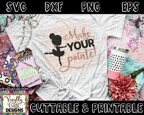 DIGITAL - Make Your Pointe