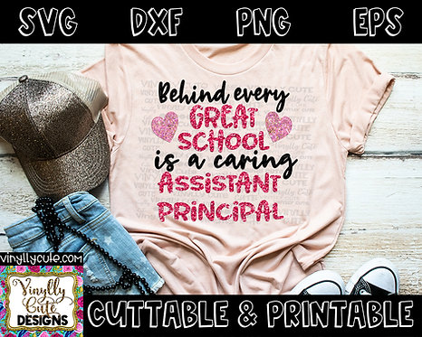 DIGITAL - Behind Every Great School Is A Caring Assistant Principal