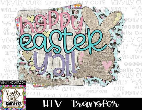 Hoppy Easter Y'all ~ HTV Transfer ~ Easter