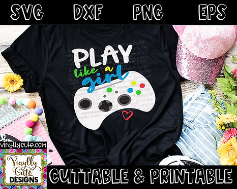 DIGITAL - Play Like A Girl ~ Gamer