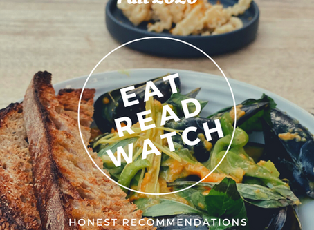 Eat, Read, and Watch | Fall 2020