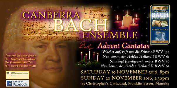 Canberra Bach Ensemble Advent Cantatas BWV 61, 36, 62, 140