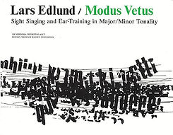 Lars Edlund.Modus Vetus - Sight singing and Ear-Training in Major/Minor Tonality