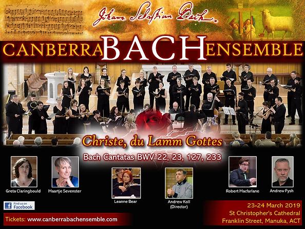 Canberra Bach Ensemble: Christe, du Lamm Gottes, BWV 22, 23, 127, 233