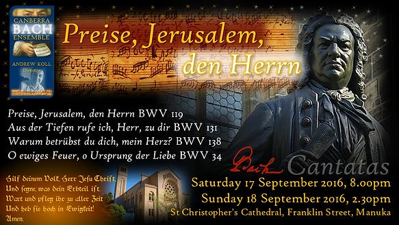 Canberra Bach Ensemble 'Preise, Jerusalem, den Herrn' BWV 119, 131, 138, 34