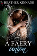 A Faery Union! OUT NOW!