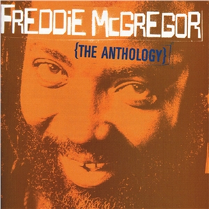 Freddie-Mcgregor-The-Anthology.jpg