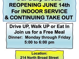 Our Daily Bread  - Reopening to Indoor Service Starting June 14th!!!!